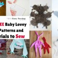 11 FREE Baby Lovey Patterns and Tutorials to Sew Featured