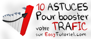10 ASTUCES BOOSTER TRAFIC