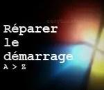 Comment réparer le démarrage de Windows (XP/7) de A à Z !