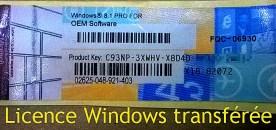 Transférer la licence Windows sur un nouveau PC !