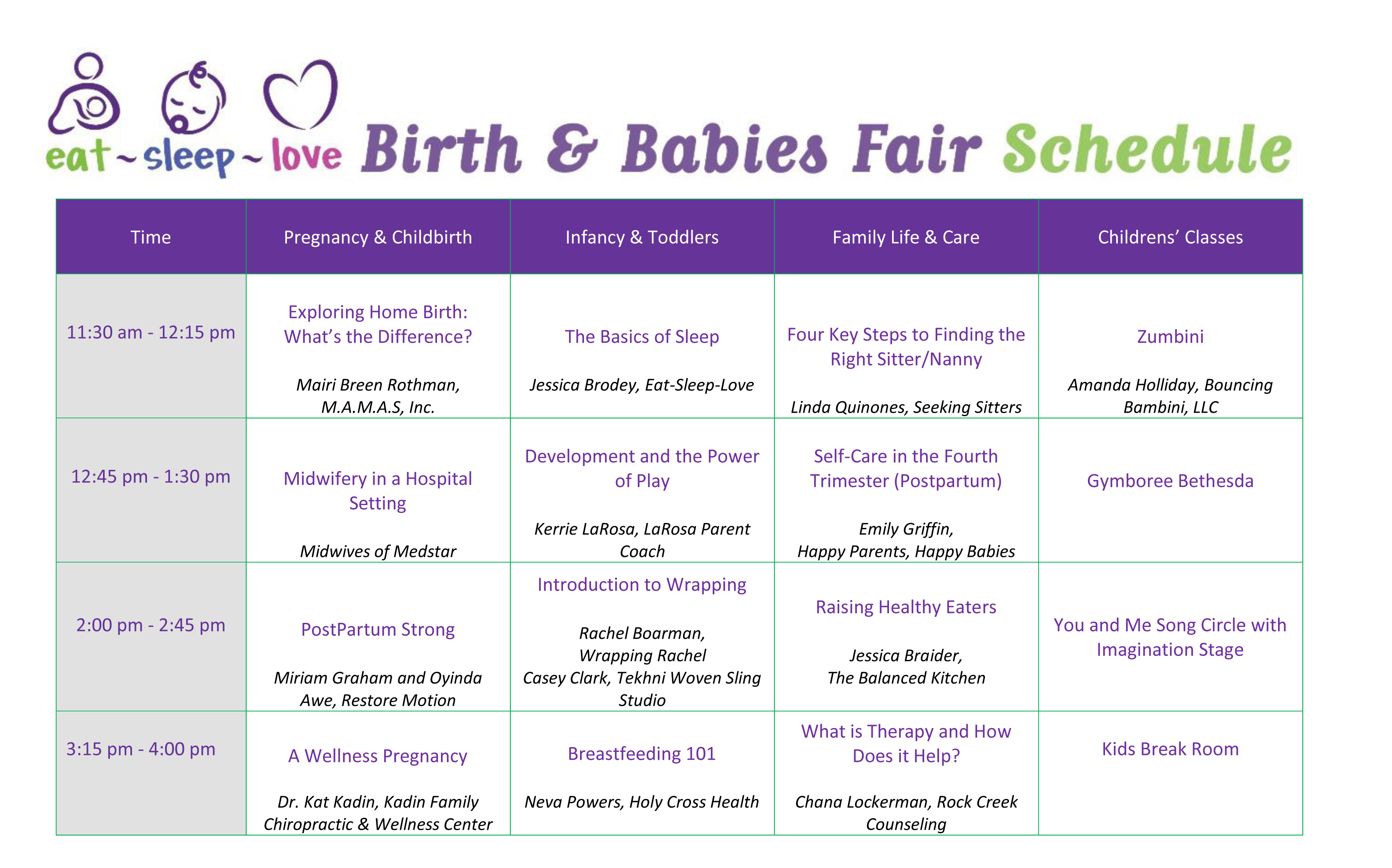 Eat-Sleep-Love Birth & Babies Fair Schedule in Chart Form. PDF link available below. Microsoft Word version available upon request.