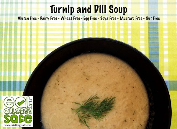Turnip and Dill Soup – Gluten Free, Dairy Free, Nut Free, Paleo
