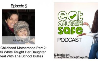 Episode 005: From Childhood Motherhood Part 2 – How Ali White Taught Her Daughter to Deal With The School Bullies