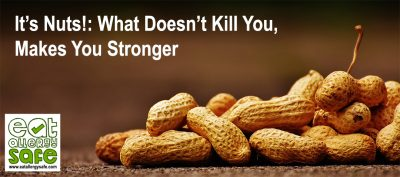 It's Nuts!: What Doesn't Kill You, Makes You Stronger