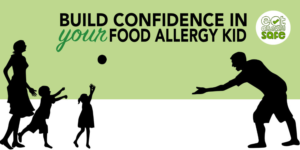 How To Build Confidence in Your Food Allergy Kids