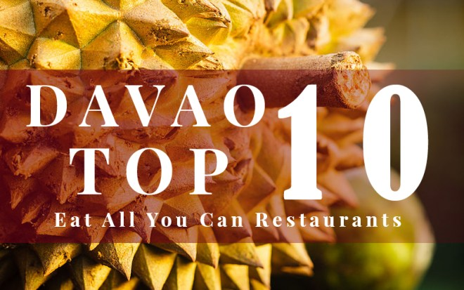Eat All You Can In Davao City Top 10
