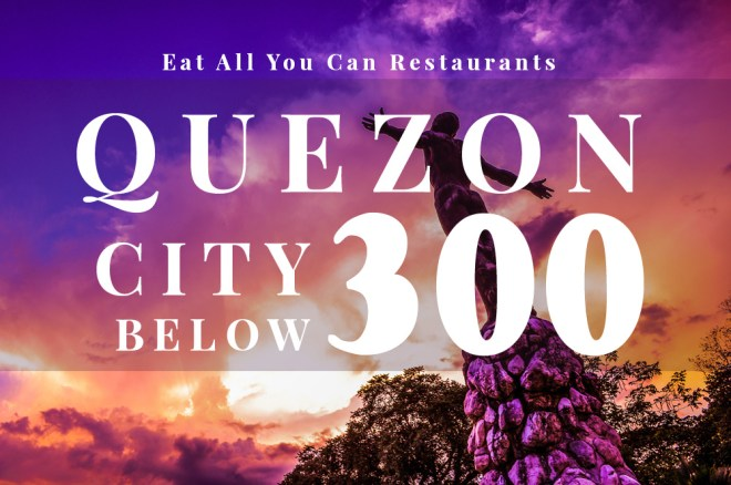 Eat All You Can In Quezon City