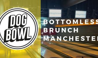 Bottomless Brunch @ Dog Bowl Manchester