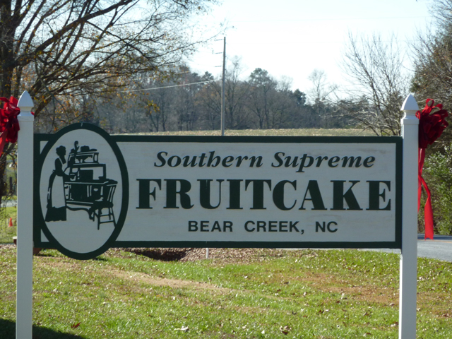 Southern Supreme sign featuring fruitcake