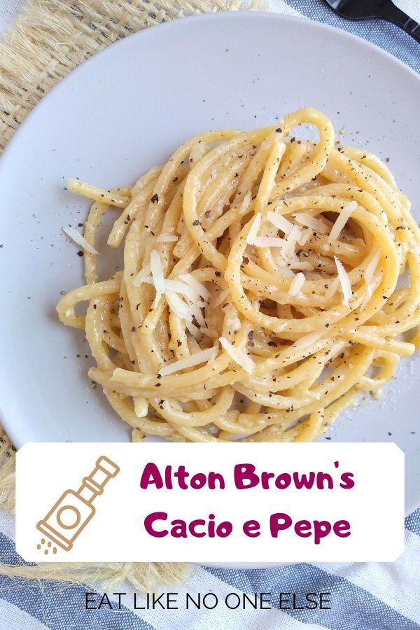 Alton Brown's Cacio e Pepe Recipe Review - Eat Like No One Else