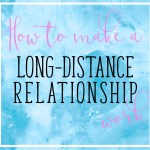 How to make a long-distance relationship last when dating a resident Physician