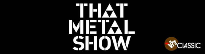 That Metal Show Merchandise