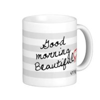 good morning beautiful coffee mugs