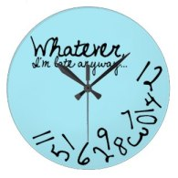 whatever i'm late anyways wall clocks in light blue