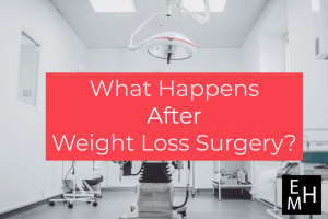 What Happens After Weight Loss Surgery