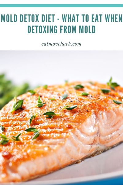 Mold Detox Diet - What to Eat When Detoxing From Mold