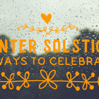 Winter Solstice. 16 cosy ways to celebrate.