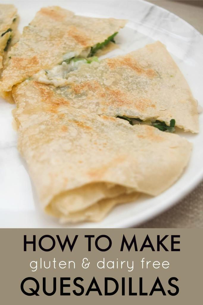 how to make gluten and dairy free quesadillas
