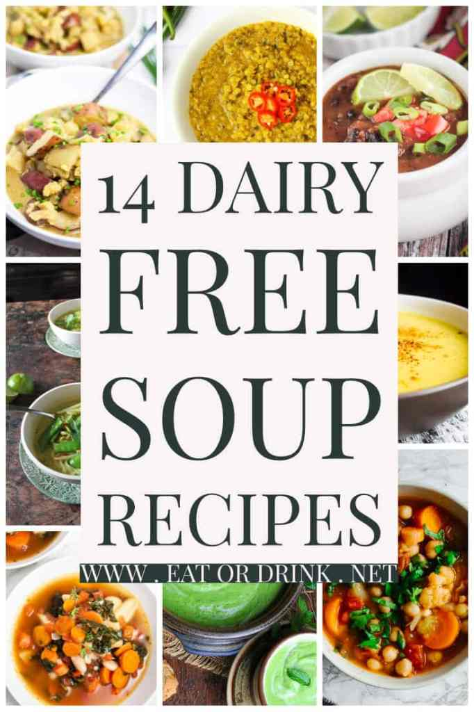 14 Dairy Free soup recipes that are also gluten free and vegan