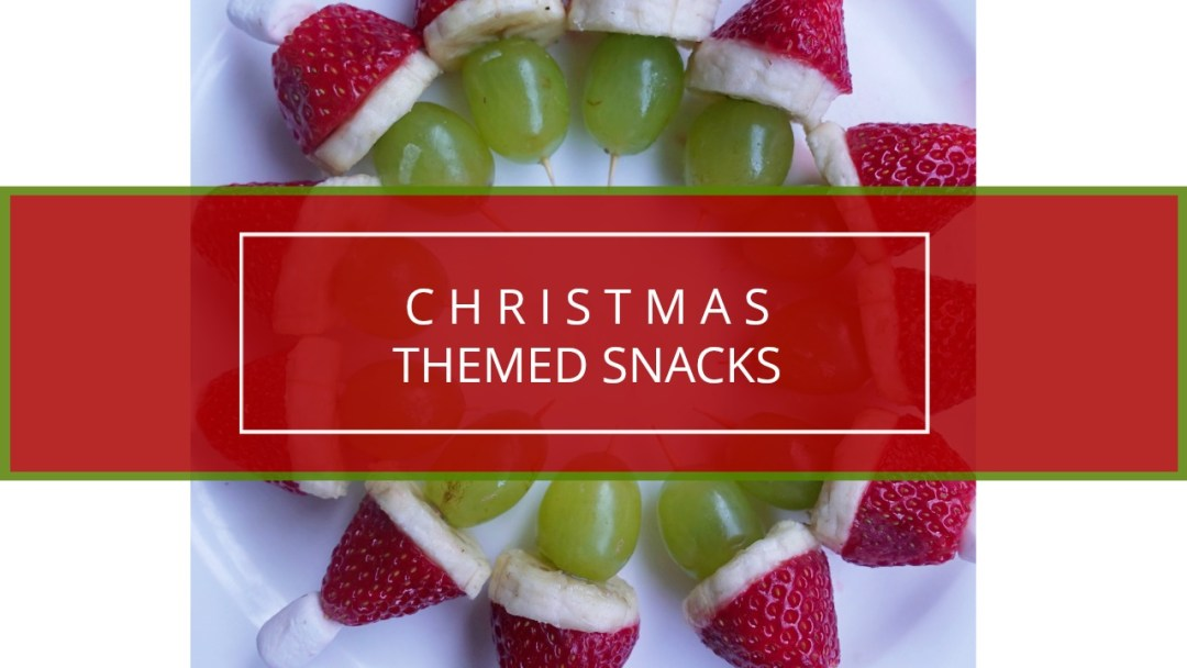 10 Simple And Healthy Christmas Themed Snack Ideas Eat Pray Love Play