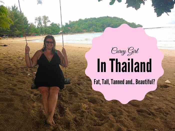 Curvy Girl in Thailand