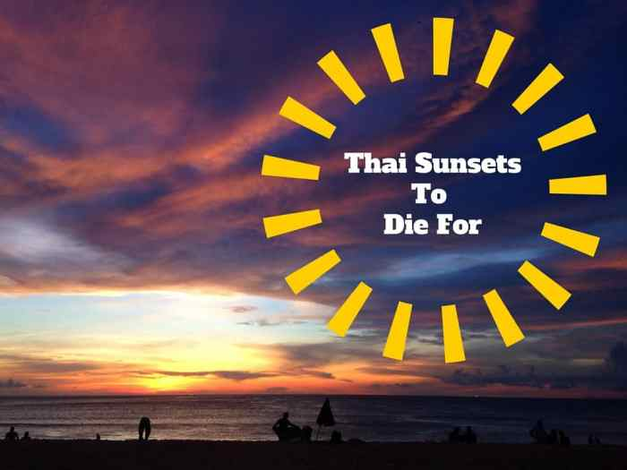 Thai sunsets to die for
