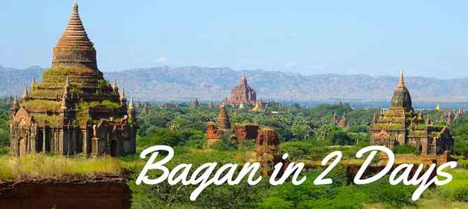 The Best of Bagan in 2 Days