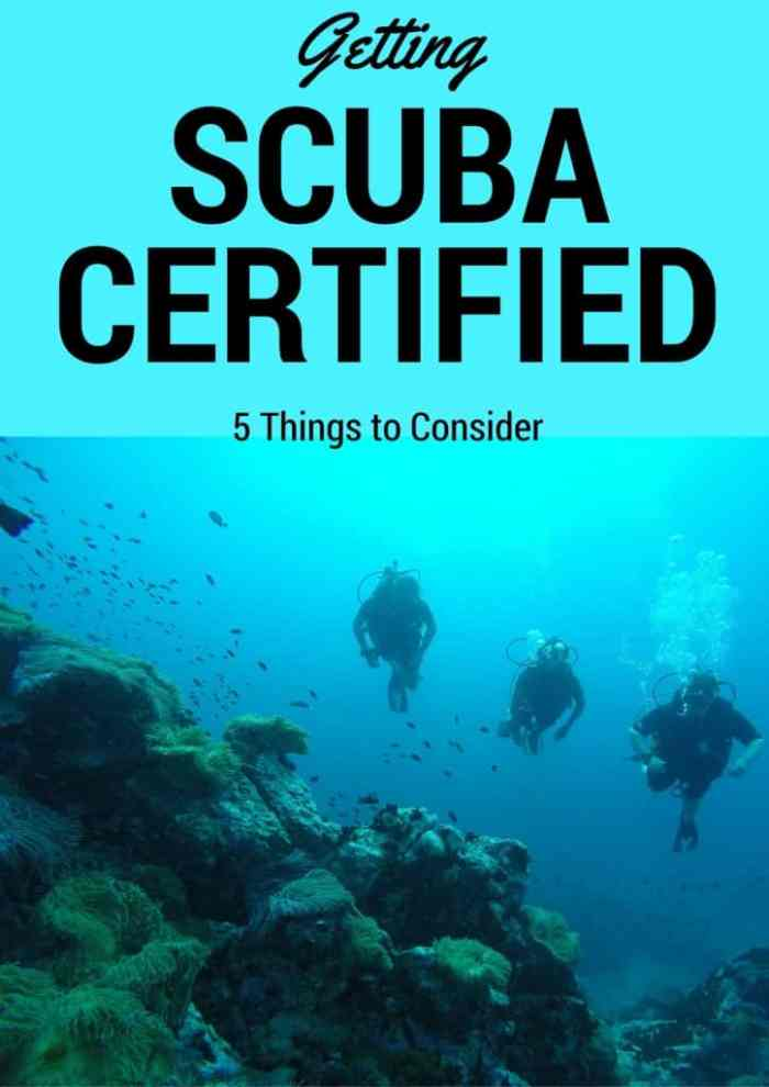 Getting Scuba Certified 5 Things To Consider Before Choosing Where