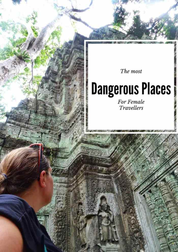 Most dangerous places for female travellers