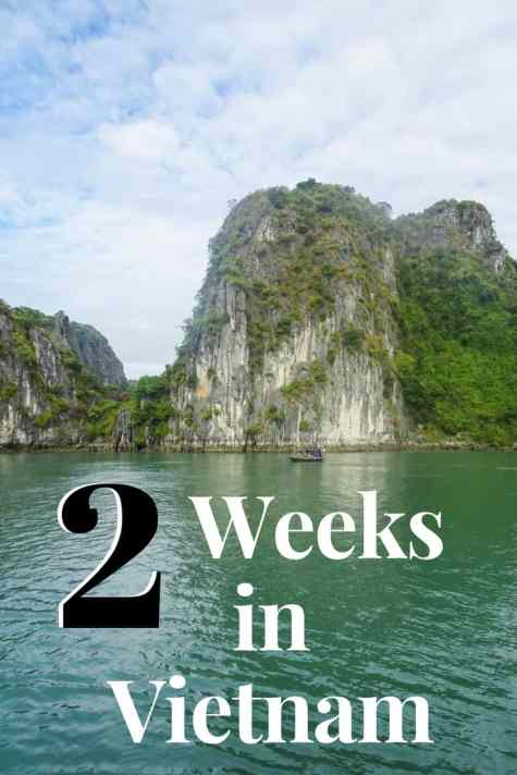Looking for a great Vietnam itinerary? From South to North, here's the best of 2 weeks in Vietnam. #Vietnam