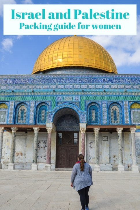 Wondering what to pack for your trip to Israel and Palestine? I'm sharing my top tips on what to wear in Israel for women. #Israel #Palestine #PackingList