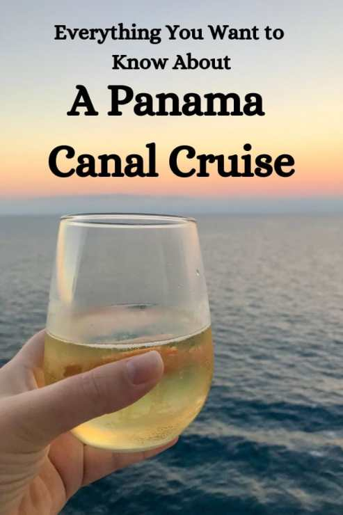 Considering a Panama Canal Cruise? Here's everything you need to know about one.