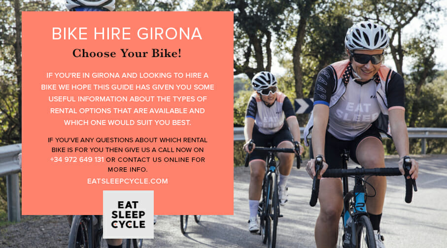 Bike Hire Girona - Eat Sleep Cycle