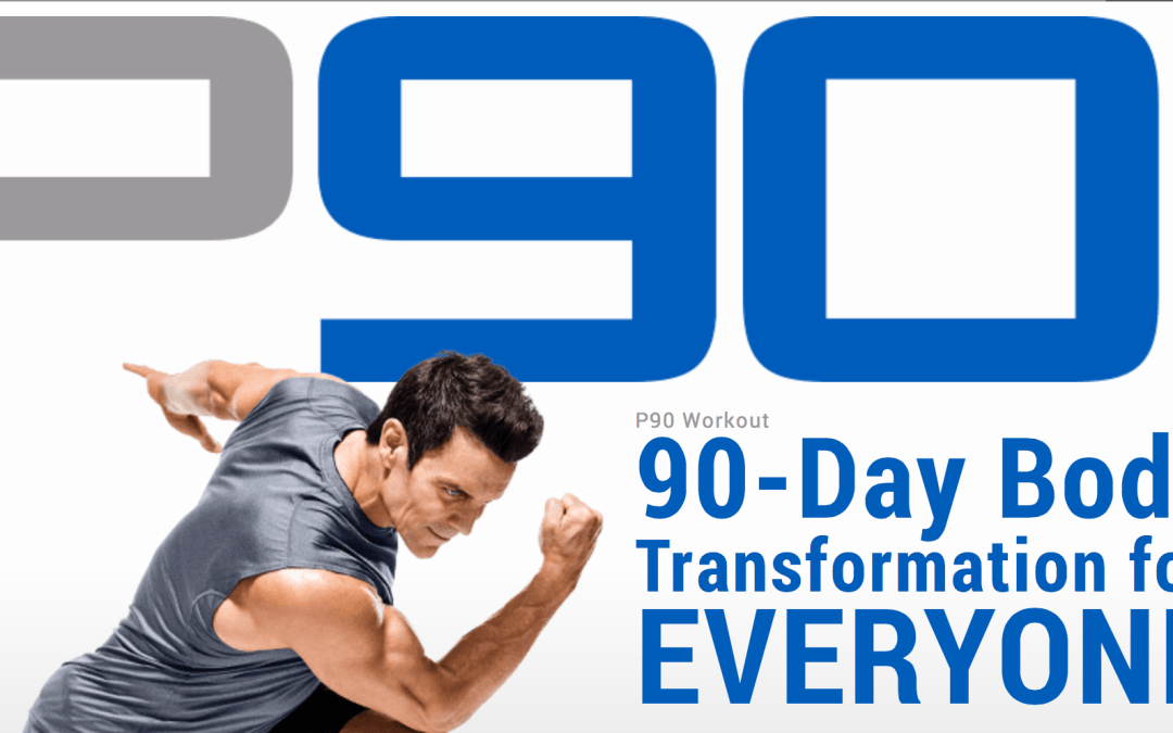 The New P90 – A Workout Everyone Can Do!