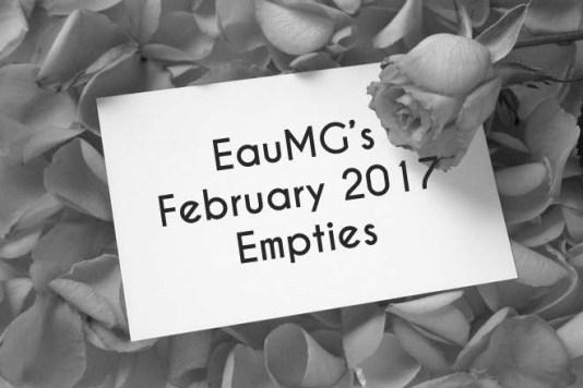EauMG Feb 2017 Empties