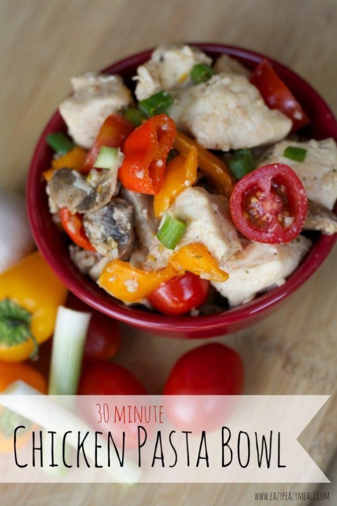 30 minute chicken pasta bowl