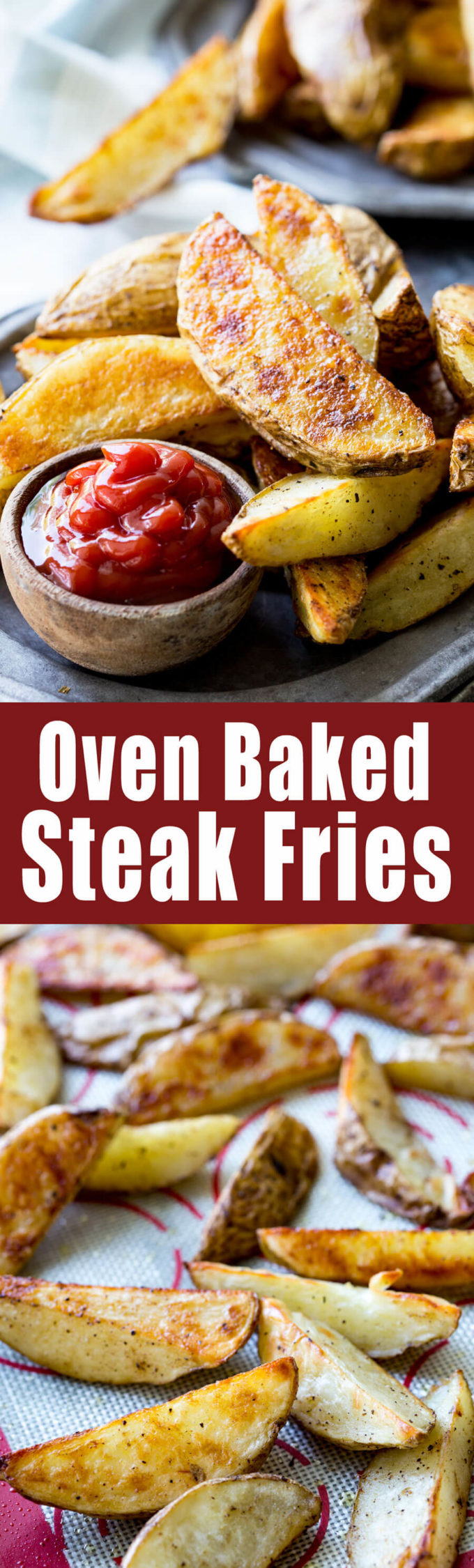 Steak Fries: Crispy, crave-worthy, delicious steak fries that are baked, not fried. They have a nice crispy outer layer and the inside is melt in your mouth soft and delicious. This method is super easy, and produces great fries every time!