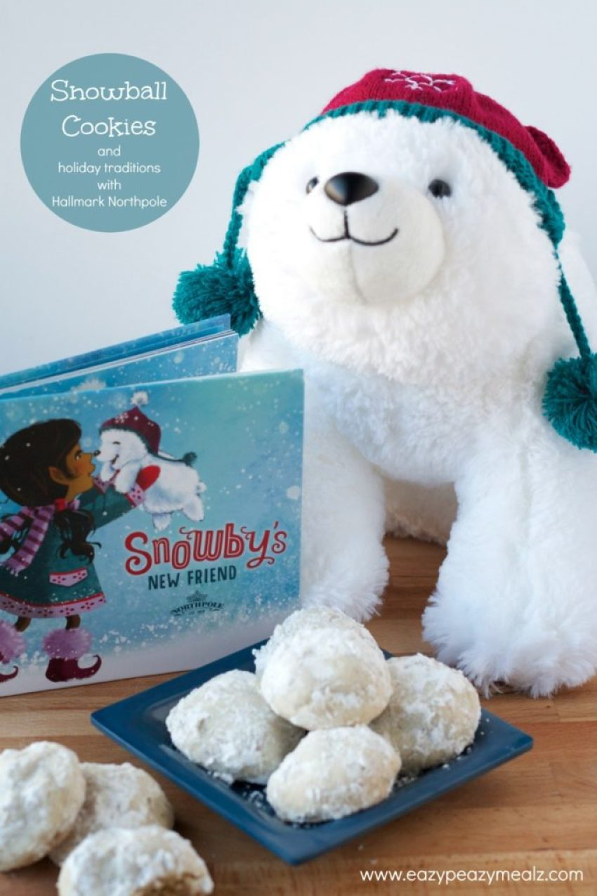 Snowball Cookies and holiday traditions with Hallmark Northpole