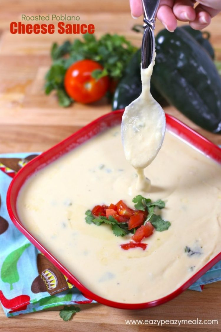 roasted poblano sauce, the best cheese sauce