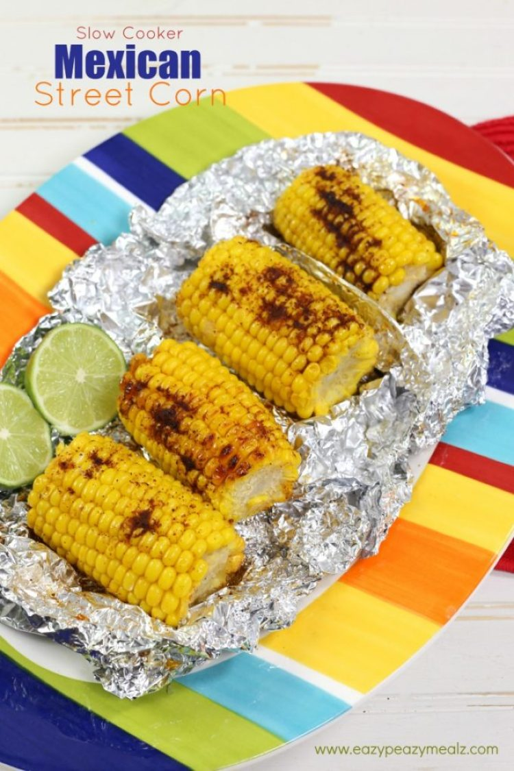 crock pot mexican street corn, the perfect side for dinner, corn on the cob