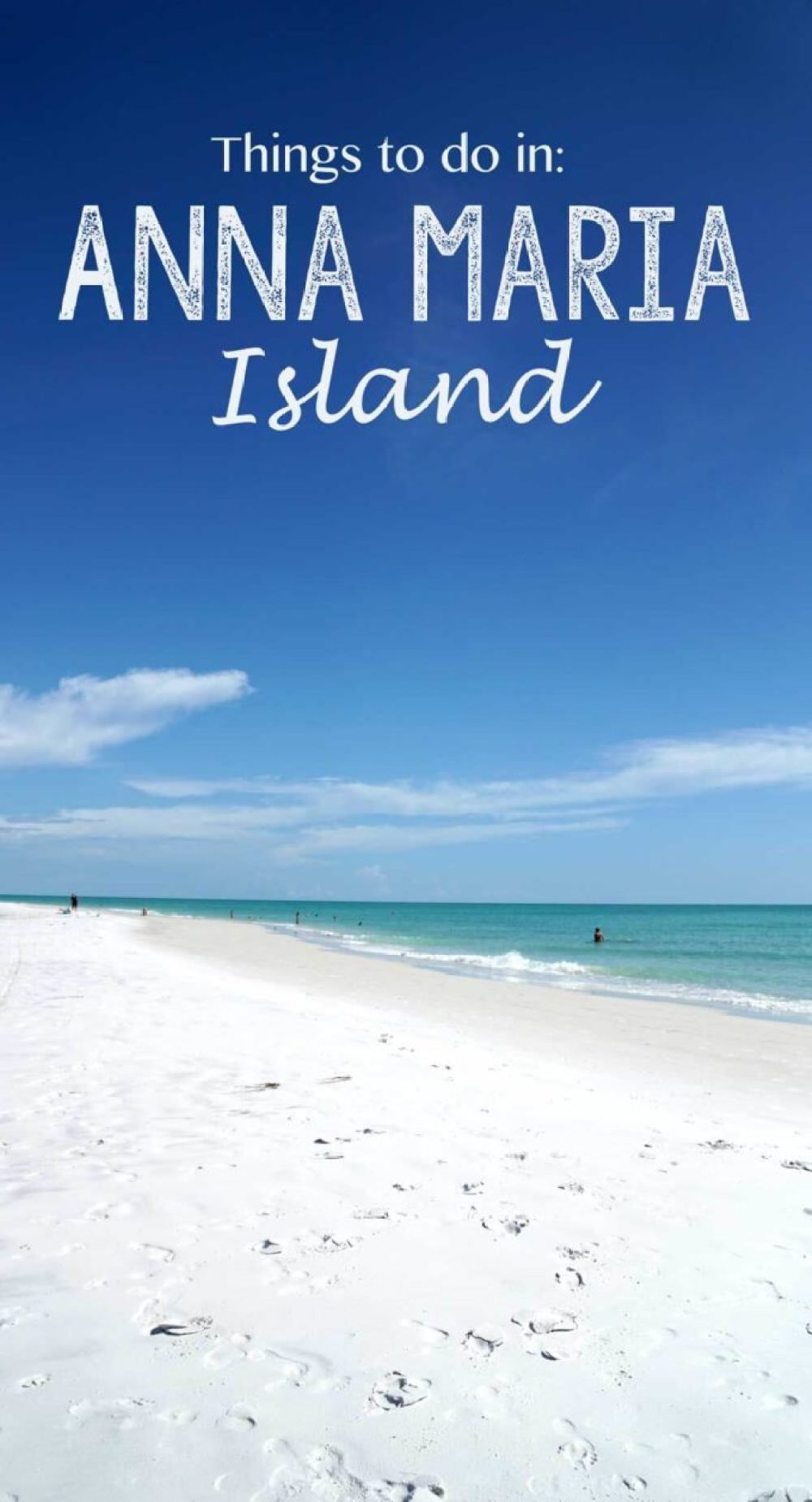 Anna Maria Island is in west Florida near Tampa