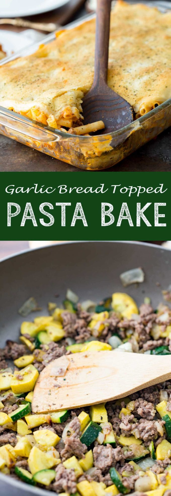 A garlic bread topped, easy pasta bake recipe with homestyle ragu and tons of delicious veggies