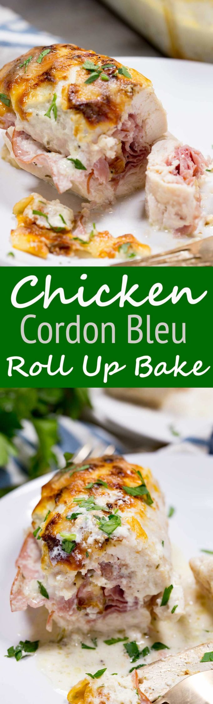 Chicken Cordon Bleu Roll Up Bake is a delicious dinner option