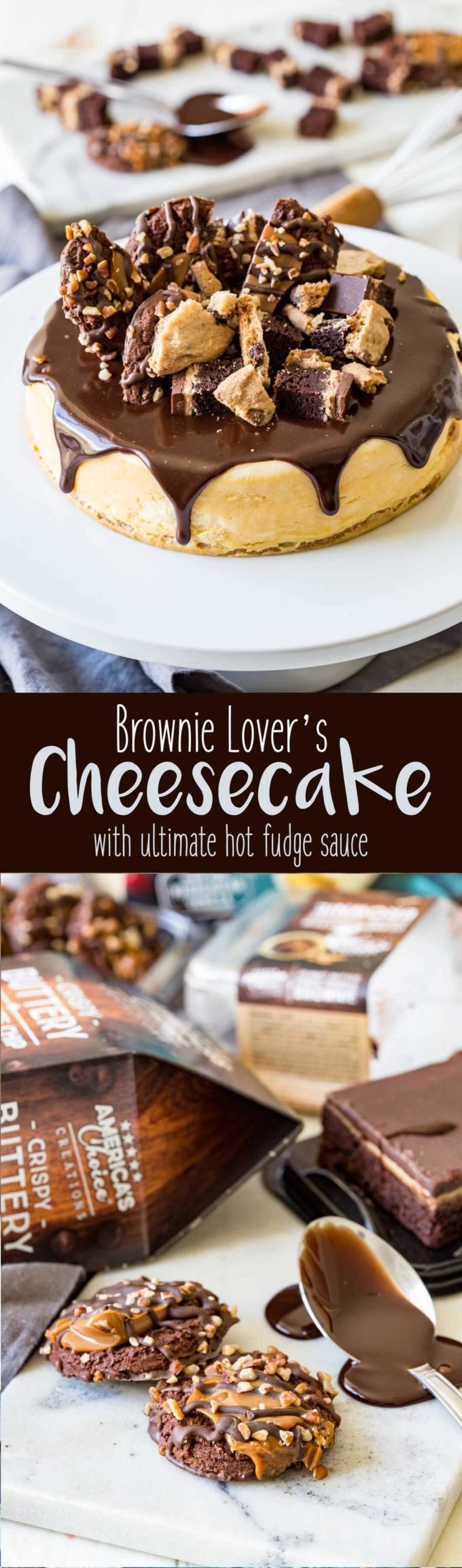 The ultimate easy DESSERT, this brownie lover's cheesecake has the best hot fudge sauce, and comes together in minutes!