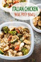 Easy to make Italian Chicken Meal Prep Bowls