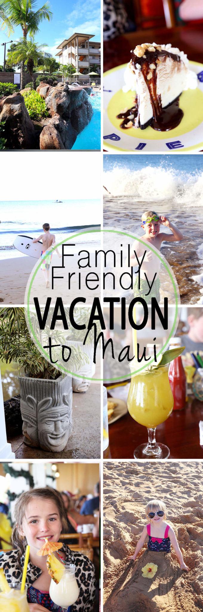 Family Friendly Vacation to Maui