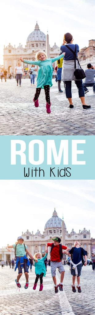 How to have an amazing holiday in ROME with kids