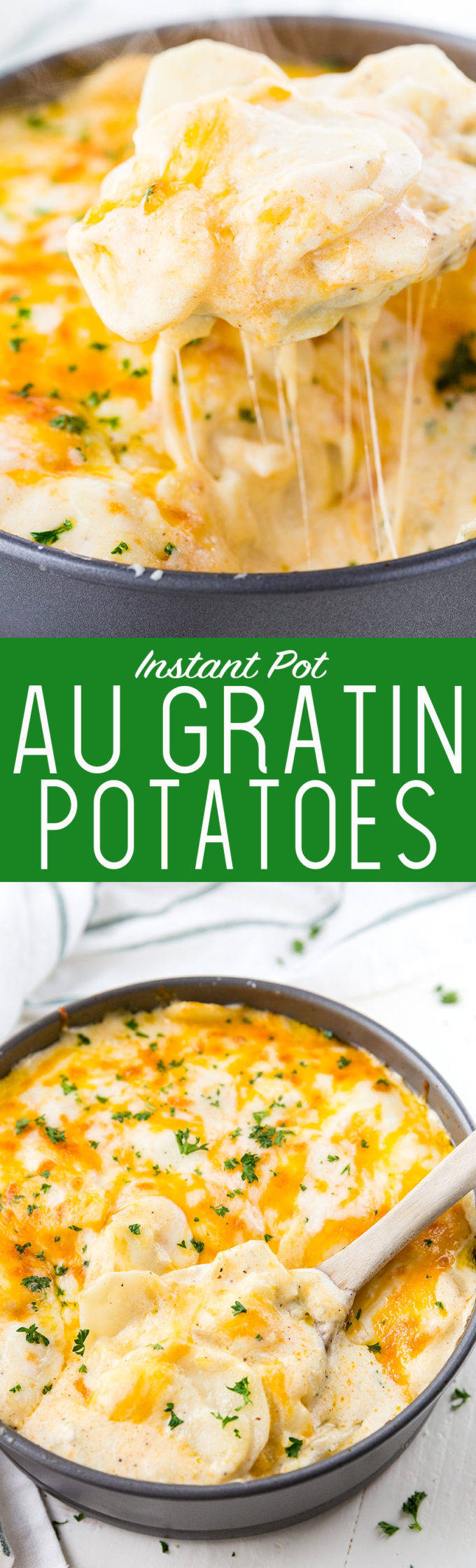 Instant Pot Au Gratin Potatoes or Scalloped Potatoes are cheesy and oh so delicious.