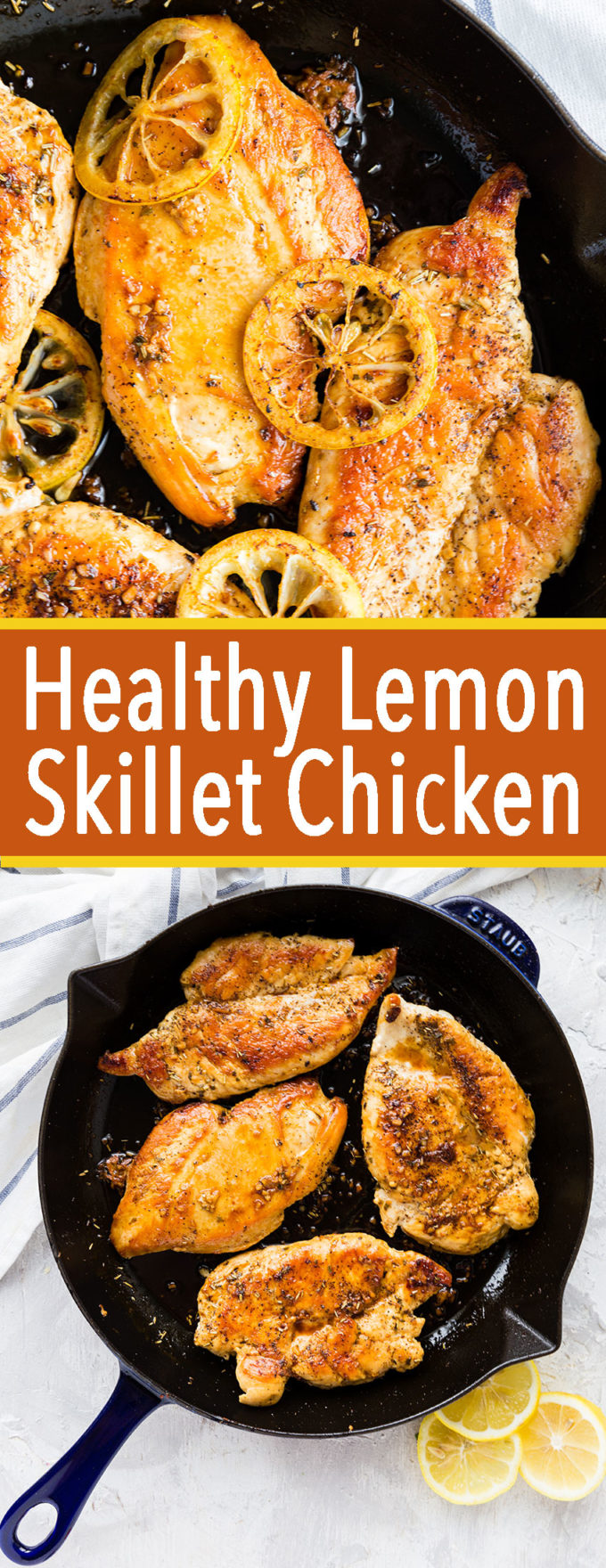 Healthy lemon skillet chicken, a delicious and easy chicken meal the whole family will love.