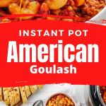 A pin image collage with American Goulash